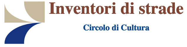 "Circolo di cultura ""Inventori di strade"""